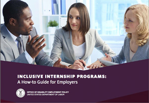 Cover page of Inclusive Internship Programs: A How-to-Guide for Employers
