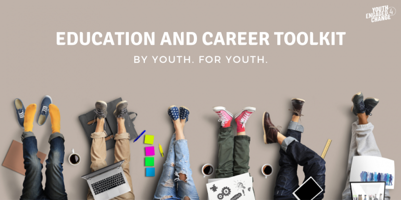Education and Career Toolkit: By Youth For Youth