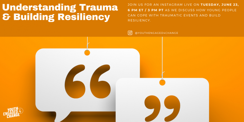 Image with the words: Understanding and Coping with Trauma & Building Resiliency