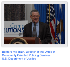 Bernard Melekian, Director of the Office of Community Oriented Policing Services, U.S. Department of Justice