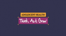 Adolescent Health: Think, Act, Grow® (TAG)
