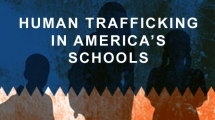 Human Trafficking in America's School