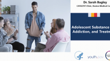 Adolescent Substance Use, Addiction, and Treatment: A TAG Talk